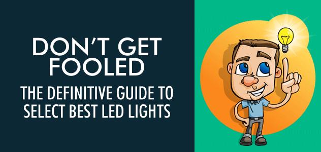 Led Lights Selection Guide